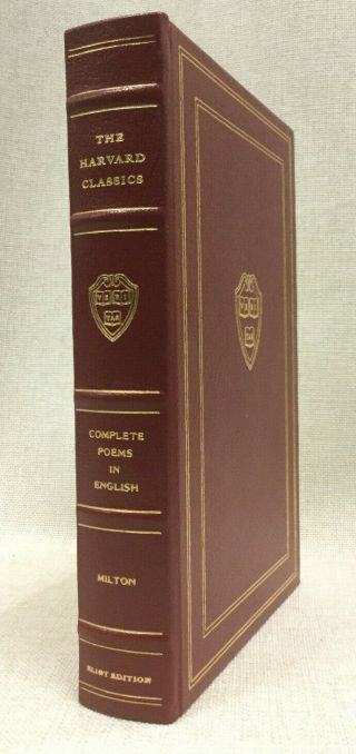 Complete Poems In English By John Milton Easton Press Harvard Classics Eliot Ed