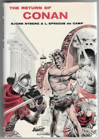 The Return Of Conan By Robert E.  Howard,  Nyberg & De Camp Signed 1st