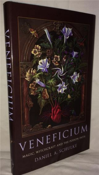 Veneficium Occult Witchcraft Plant Magic Poisons Black Magic Grimoire Study