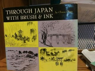 "1968 "" Through Japan With Brush & Ink "" By Chiura Obata Vg 1st / 1st Vintage Hc"