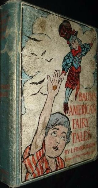 1st Ed Wizard Of Oz Author L.  Frank Baum 1908 American Fairy Tales Color Scarce