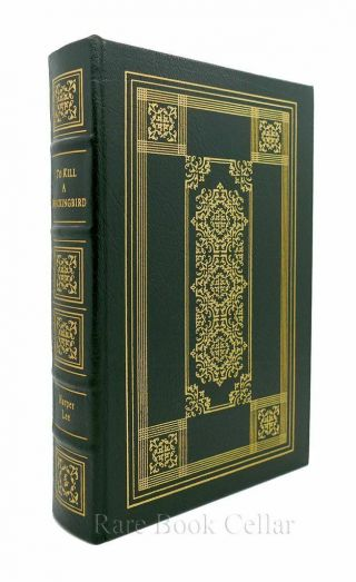 Harper Lee To Kill A Mockingbird Easton Press 1st Edition 1st Printing
