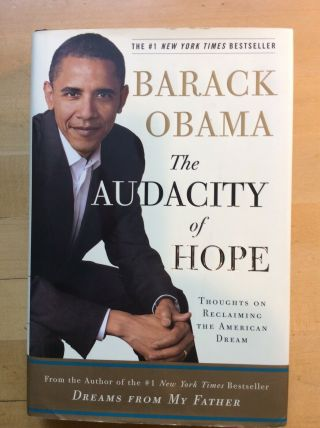 Audacity Of Hope Obama (signed) 2006 Crown Publishers 1st Edition Later Printing