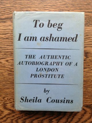 Sheila Cousins – To Beg I Am Ashamed (1st/1st 1938 Hb With Dw) Graham Greene Sex