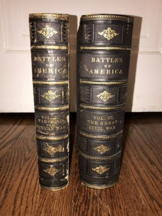 The Battles Of America By Sea And Land Volume 2 & 3