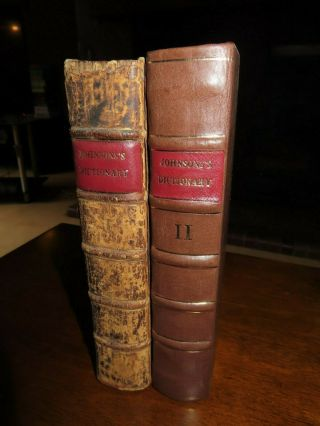 1756 & 1760 A Dictionary Of The English Language By Samuel Johnson Vols I & Ii