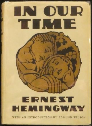 Hemingway,  Ernest.  In Our Time.  Second Edition,  Later Printing.