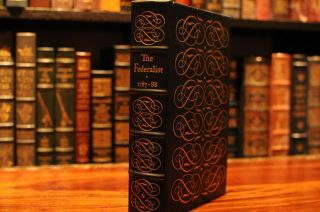 Easton Press The Federalist By Alexander Hamilton From 100 Greatest Books