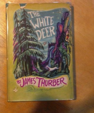 1st Edition The White Deer James Thurber And Don Freeman Illustrators