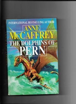 The Dolphins Of Pern Book.  Sci Fi