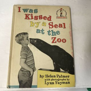 Vintage 1962 Dr.  Seuss Beginner Book I Was Kissed By A Seal At The Zoo