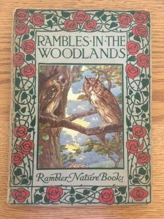 Rambles In The Woodlands By W.  J.  Claxton - Pub.  Blackie - H/b - £3.  25 Uk Post