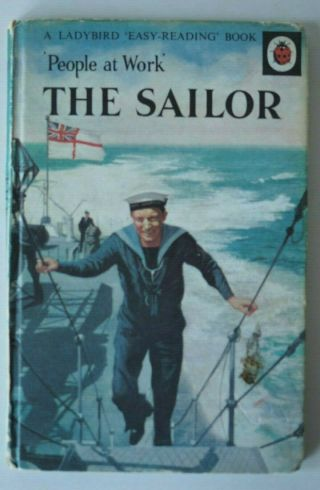 The Sailor Vintage Ladybird Book People At Work 606b Good 1967 Hardcover