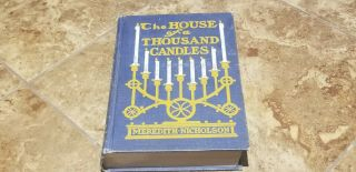 Vintage 1905 The House Of A Thousand Candles Meredith Nicholson Chandler Christy