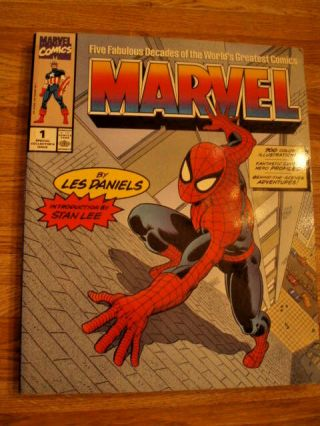 Marvel: Five Fabulous Decads Les Daniels.  Intro By Stan Lee