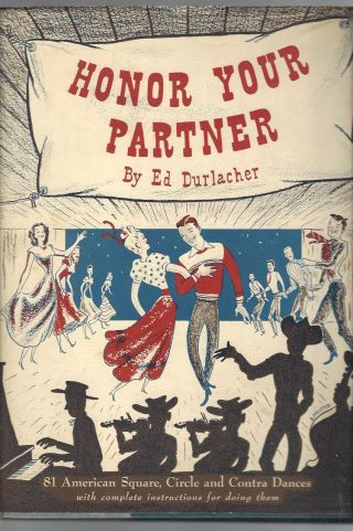 1949 Honor Your Partner Ed Durlacher 81 Square Circle,  Contra Dance Music & Steps