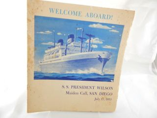S.  S.  President Wilson Welcome Aboard Maiden Call Pamphlet Vintage 1953 Ship Rare
