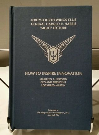"""44th Wings Club Gen Harold Harris Sight Lecture """" How To Inspire Innovation """""""