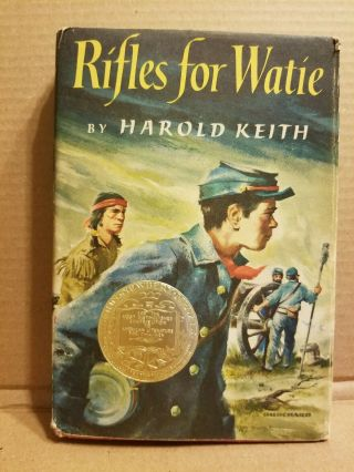 Rifles For Watie (1957,  Hcdj,  9th) By Harold Keith Winner Of John Newberry Medal