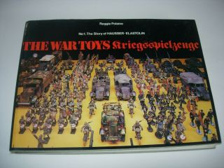 War Toys - Hausser Elastolin By Reggie Polaine - Large Hardcover