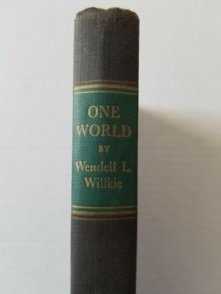 One World By Wendell L.  Willkie 1943
