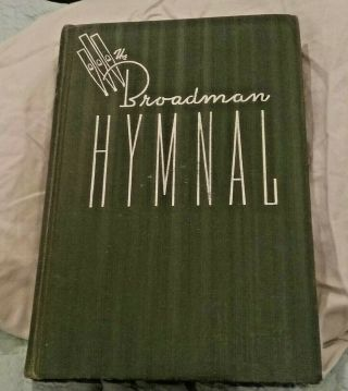 Vintage - The Broadman Hymnal - 1940 Green Hardcover Baptist Gospel Hymnal 1