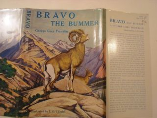 Bravo The Bummer,  George Cory Franklin,  L D Cram,  Dust Jacket Only