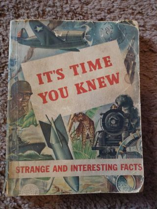 Its Time You Knew Strange & Interesting Vintage Fact Book 1944 Bulova Watch Co