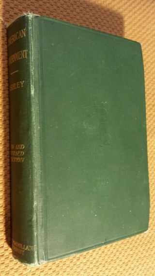 American Government By Roscoe L.  Ashley 1910 Hardcover Antique Vtg