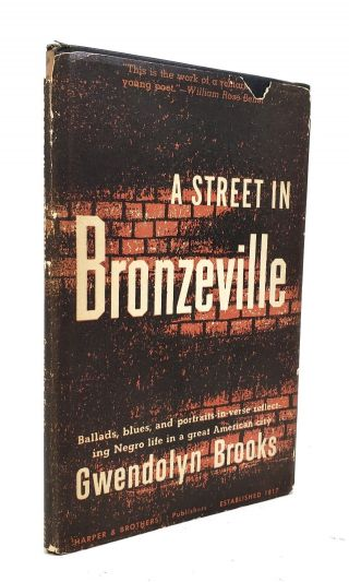 Gwendolyn Brooks - A Street In Bronzeville - First Edition In Dustjacket - 1945