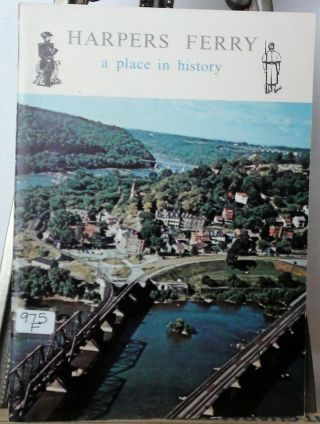 Harpers Ferry A Place In History 1959