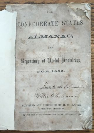 H C Clarke / Confederate States Almanac And Repository Of Useful Knowledge 1st