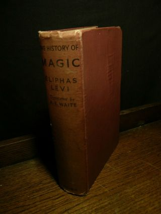 History Of Magic - Eliphas Levi Occult Freemasonry Alchemy Illuminati Witchcraft