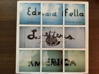 Edward Fella Letters On America Vernacular Typography Hc Photobook