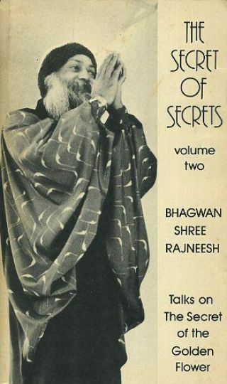 Bhagwan Shree Rajneesh / Secret Of Secrets Volume Two Talks On The Secret 1st Ed