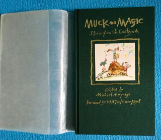 Muck And Magic Edited By Michael Morpurgo 1995 First Edition Uk - Signed