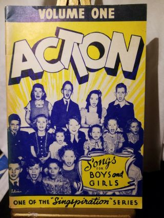 Vintage Action Songs For Boys And Girls Volume One Singspiration Series 1944