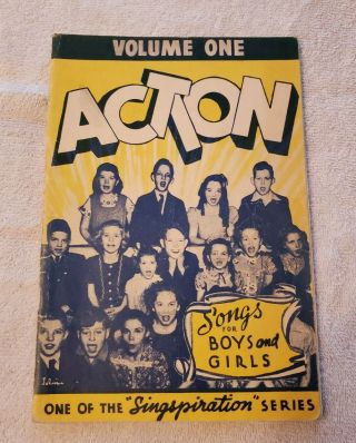 Vtg Action Songs For Boys And Girls Singspiration Series Volume 1 1944