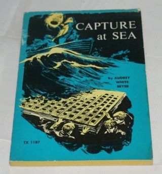 Capture At Sea,  Audrey White Beyer,  Scholastic Paperback,  1971
