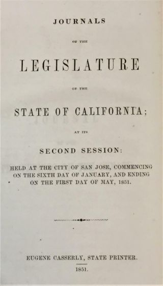 State Printer Eugene Casserly / Journals Of The Legislature Of The State 1851