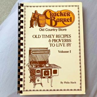 Cracker Barrel Old Timey Recipes & Proverbs To Live By Vol 1 Vintage Phila Hach