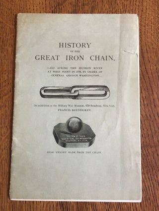 History Of The Great Iron Chain Laid Across The Hudson River At West Point 1778