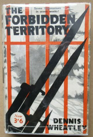 Dennis Wheatley - The Forbidden Territory - 1934 Uk Hb Dj