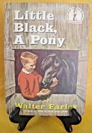 Little Black A Pony 1st Edition 1961 Walter Farley Dr.  Seuss Beginner Books