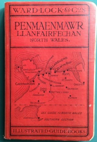Ward Lock Red Guide - Penmaenmawr 11th Edition Revised Vintage Illustrated Book