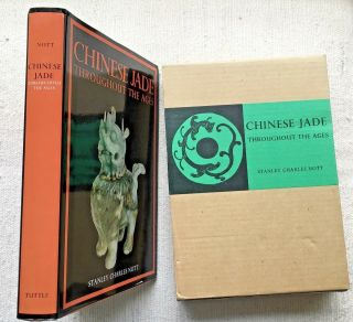 Chinese Jade Throughout The Ages - Nott - 1962 2nd Edition 11th Printing 1977