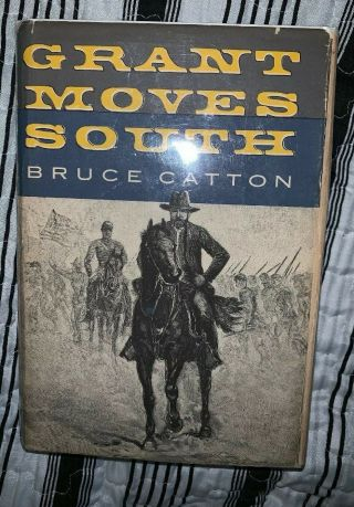 Grant Moves South 1960 By Bruce Catton Hardback Vintage Maps By Samual H Bryant