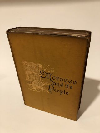 Morocco Its People And Places By Edmondo De Amicis.  1882 First Edition.  Aa75