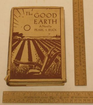 The Good Earth - Pearl S Buck - 1931 Second Edition - Methuen & Co Ltd - Hb W/dj