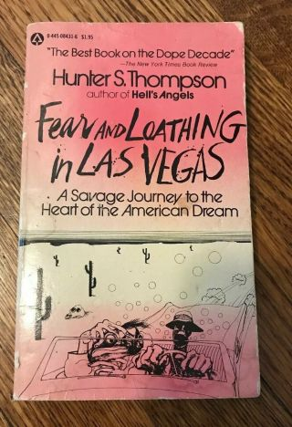 Fear And Loathing In Las Vegas Hunter S.  Thompson Paperback Ed.  1971